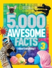Image for 5,000 Awesome Facts (About Everything!) 3