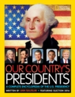 Image for Our Country's Presidents : A Complete Encyclopedia of the U.S. Presidency
