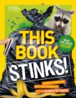 Image for This Book Stinks! : Gross Garbage, Rotten Rubbish, and the Science of Trash