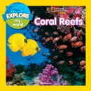 Image for Explore My World: Coral Reefs