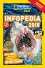 Image for National Geographic Kids Infopedia 2018