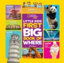 Image for National Geographic Little Kids First Big Book of Where