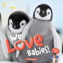 Image for We love babies!