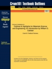 Image for Outlines & Highlights for Materials Science and Engineering : An Introduction by William D. Callister