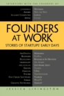 Image for Founders at work  : stories of startups' early days