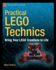 Image for Practical LEGO Technics : Bring Your LEGO Creations to Life