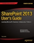 Image for SharePoint 2013 User's Guide : Learning Microsoft's Business Collaboration Platform