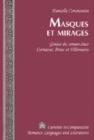 Image for Masques et Mirages : Genese du Roman Chez Cortazar, Perec et Villemaire