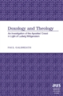 Image for Doxology and Theology : An Investigation of the Apostles' Creed in Light of Ludwig Wittgenstein