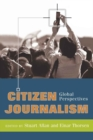 Image for Citizen Journalism : Global Perspectives
