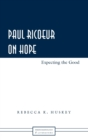 Image for Paul Ricoeur on Hope : Expecting the Good