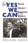 """Image for """"Yes We Can"""" : Barack Obama's Proverbial Rhetoric"""