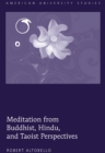 Image for Meditation from Buddhist, Hindu, and Taoist Perspectives