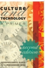 Image for Culture and Technology : A Primer