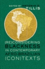 Image for (Re)Considering Blackness in Contemporary Afro-Brazilian (Con)Texts