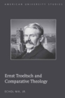 Image for Ernst Troeltsch and Comparative Theology