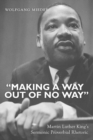"""Image for """"Making a Way Out of No Way"""" : Martin Luther King's Sermonic Proverbial Rhetoric"""