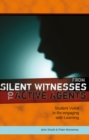 Image for From Silent Witnesses to Active Agents : Student Voice in Re-engaging with Learning