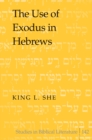 Image for The Use of Exodus in Hebrews