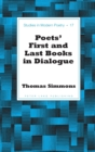 Image for Poets' First and Last Books in Dialogue