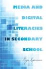 Image for Media and Digital Literacies in Secondary School