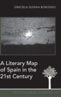 Image for A Literary Map of Spain in the 21st Century