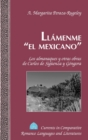 Image for Llamenme el Mexicano : Los Almanaques y Otras Obras de Carlos de Sigueenza y Gongora