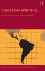 Image for Subaltern Writings : Readings on Graciliano Ramos's Novels
