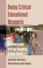 Image for Doing critical educational research  : a conversation with the research of John Smyth