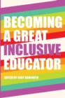 Image for Becoming a Great Inclusive Educator