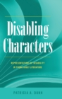 Image for Disabling Characters : Representations of Disability in Young Adult Literature