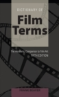 Image for Dictionary of film terms  : the aesthetic companion to film art