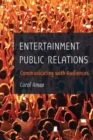 Image for Entertainment public relations  : communicating with audiences