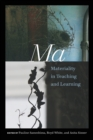 Image for Ma : Materiality in Teaching and Learning