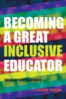 Image for Becoming a Great Inclusive Educator - Second edition