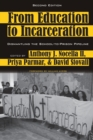 Image for From Education to Incarceration : Dismantling the School-to-Prison Pipeline, Second Edition