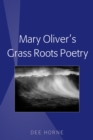 Image for Mary Oliver's Grass Roots Poetry