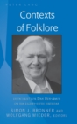 Image for Contexts of Folklore : Festschrift for Dan Ben-Amos on His Eighty-Fifth Birthday