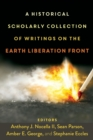 Image for A Historical Scholarly Collection of Writings on the Earth Liberation Front