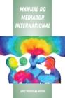 Image for Manual do Mediador Internacional