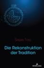 Image for Die Rekonstruktion Der Tradition