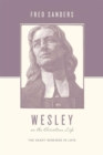 Image for Wesley on the Christian Life : The Heart Renewed in Love