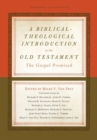 Image for A Biblical-Theological Introduction to the Old Testament : The Gospel Promised
