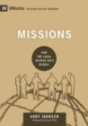 Image for Missions : How the Local Church Goes Global