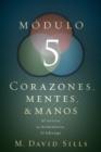 Image for Corazones, mentes y manos, modulo 5