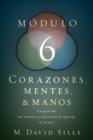 Image for Corazones, mentes y manos, modulo 6