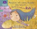 Image for Aunque no sea cuento de hadas esta historia...: Juguemos con la historia de Rut