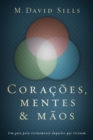 Image for Coracoes, mentes e maos