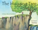 Image for The Hugging Tree : A Story About Resilience