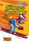 Image for Skiing Has Its Ups and Downs